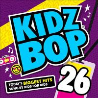 Cover image for Kidz Bop. 26