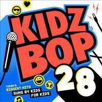 Cover image for Kidz Bop. 28