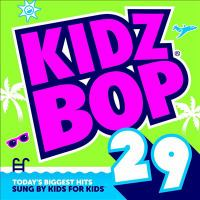 Cover image for Kidz Bop. 29