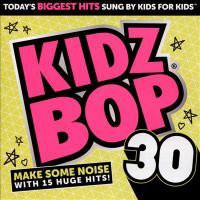 Cover image for Kidz bop. 30
