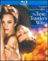 Cover image for The time traveler's wife [Blu Ray]