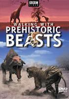 Cover image for Walking with prehistoric beasts