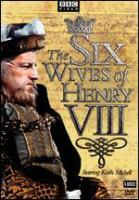Cover image for The six wives of Henry VIII
