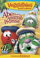 Cover image for VeggieTales. Abe and the amazing promise