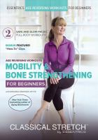 Cover image for Classical stretch. Mobility & bone strengthening
