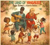 Cover image for The land of yangalele.