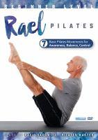 Cover image for Rael Pilates. Beginner level, 7 basic Pilates movements.