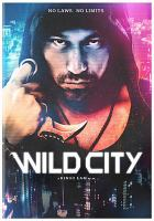 Cover image for Wild city