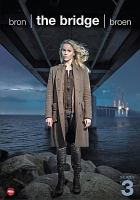 Cover image for Bron = The bridge. Series 3