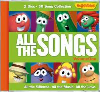 Cover image for VeggieTales. All the songs. Volume one.