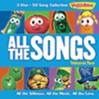 Cover image for VeggieTales. All the songs. Volume two.
