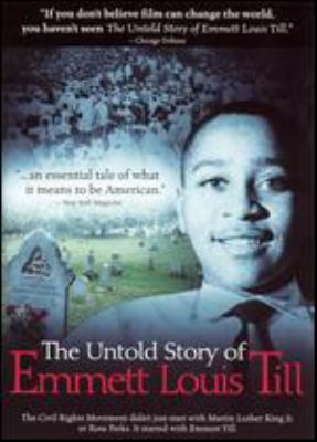Cover image for The untold story of Emmett Louis Till