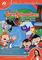 Cover image for Rachel & the TreeSchoolers. The amazing human body