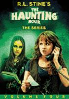 Cover image for The haunting hour. Volume 4 the series