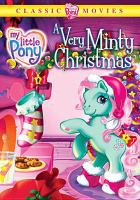 Cover image for My little pony. A very Minty Christmas