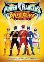 Cover image for Power Rangers wild force : the complete series.