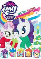 Cover image for My little pony friendship is magic. Holiday hearts.