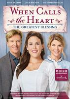 Cover image for When calls the heart : the greatest blessing