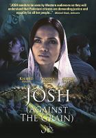 Cover image for Josh : (against the grain)