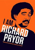 Cover image for I am Richard Pryor.