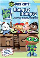 Cover image for Super why. Humpty Dumpty and other fairytale adventures