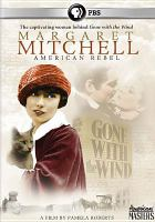 Cover image for Margaret Mitchell American rebel