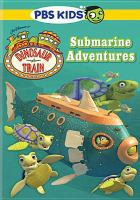 Cover image for Dinosaur Train. Submarine adventures