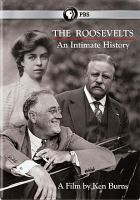 Cover image for The Roosevelts : an intimate history