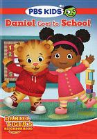 Cover image for Daniel Tiger's neighborhood. Daniel goes to school.