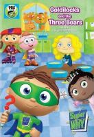 Cover image for Super why. Goldilocks and the three bears and other fairytale adventures