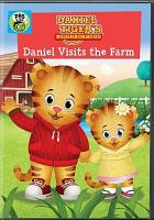Cover image for Daniel Tiger's neighborhood. Daniel visits the farm