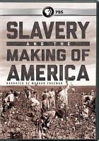 Cover image for Slavery and the making of America