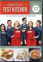 Cover image for America's test kitchen. Season 17