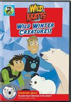 Cover image for Wild Kratts. Wild winter creatures!