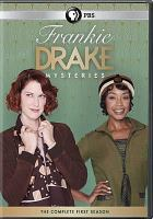 Cover image for Frankie Drake mysteries. The complete first season