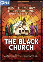 Cover image for The Black Church : this is our story, this is our song