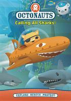Cover image for Octonauts. Calling all sharks!