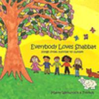 Cover image for Everybody loves Shabbat : songs from sunrise to sunset