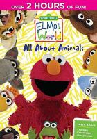 Cover image for Elmo's world. All about animals.