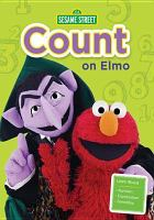 Cover image for Sesame Street. Count on Elmo.