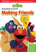 Cover image for Sesame Street, preschool is cool. Making friends
