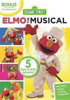 Cover image for Sesame street. Elmo the musical