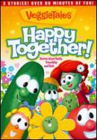Cover image for VeggieTales. Happy together