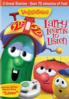 Cover image for VeggieTales. Larry learns to listen
