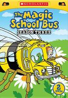 Cover image for The magic school bus. Season three