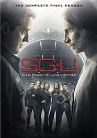 Cover image for SGU, Stargate universe. The complete final season