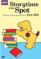 Cover image for Spot. Storytime with spot