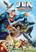 Cover image for JLA adventures. Trapped in time original movie