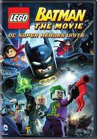 Cover image for Lego Batman the Movie - Dc Super Heroes Unite