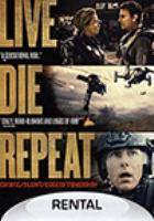 Cover image for Live. die. repeat : edge of tomorrow